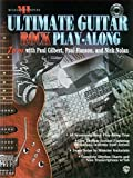 Ultimate Play-Along Guitar Trax: Rock - Jam with Paul Gilbert, Paul Hanson and Nick Nolan (incl. CD) (Ultimate Play-along Series)