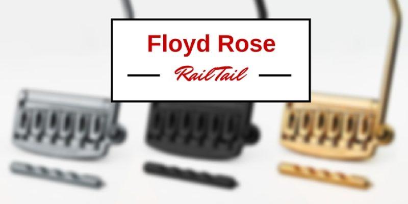 Floyd Rose Rail Tail